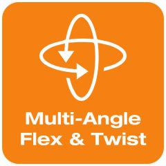 Multi-Angle Flex & Twist